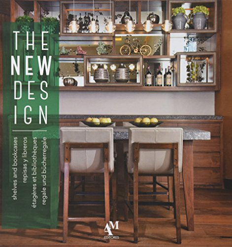 The New Design Shelves and Bookcases / repisas y libreros / etageres et bibliotheques / regale und bucherregale