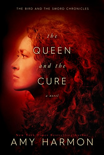 The Queen and the Cure (The Bird and the...