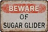 Tarika Beware of Sugar Glider Iron Poster Vintage Painting