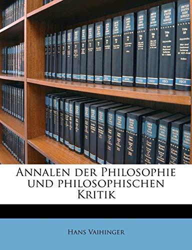 Annalen Der Philosophie Und Philosophischen Kritik