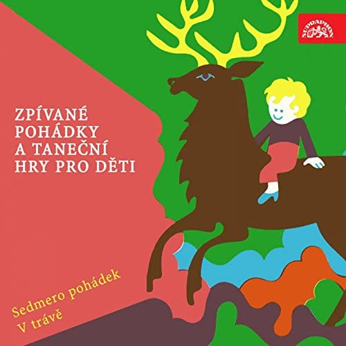 Jitka Pokorná, Jiří Korn, Soňa Mrázová, Helena Černá, Alena Šimková, František Vrána, Bohumil Kulínský, Czech Philharmonic Children´s Choir, Rejcha Wind Quintet, Czech Radio Children´s Chorus