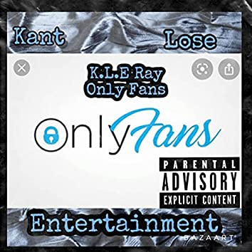 Only Fans (feat. KLE Ray)