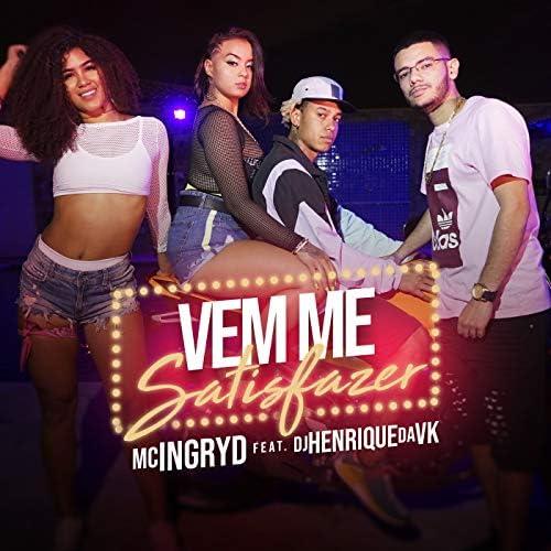 MC Ingryd feat. DJ Henrique da VK