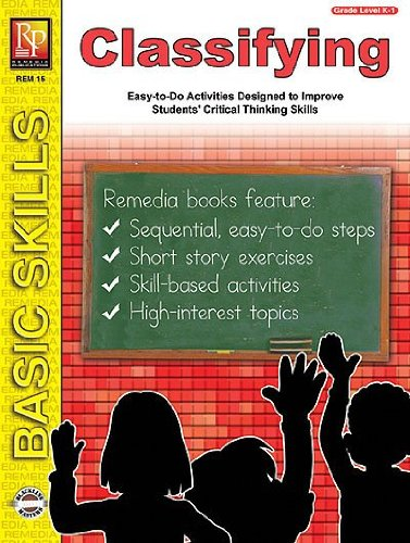 Classifying: Easy-to-Do Activities Designed to Improve Students' Critical Thinking Skills, Grades K-1