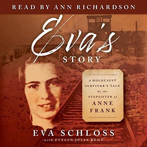 Eva's Story Audiobook By Eva Schloss, Evelyn Julia Kent cover art