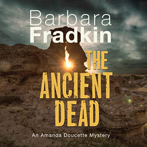 The Ancient Dead Audiobook By Barbara Fradkin cover art