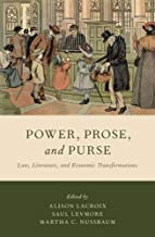 Power, Prose, and Purse: Law, Literature, and Economic Transformations