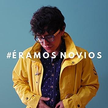 #Éramos Novios - Single