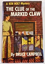The Clue of the Marked Claw (Ken Holt Mystery Stories, 4)