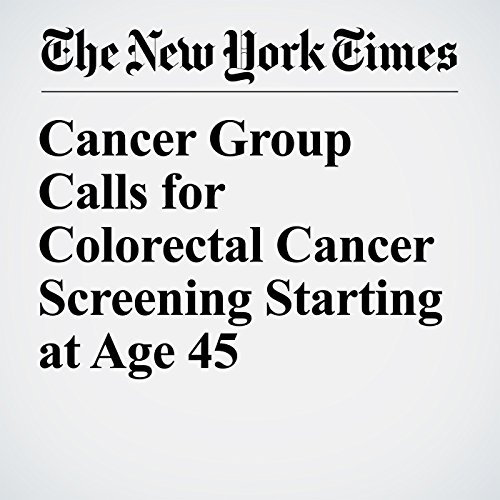 Cancer Group Calls for Colorectal Cancer Screening Starting at Age 45 copertina