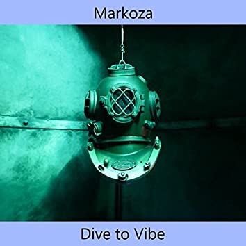 Dive to Vibe