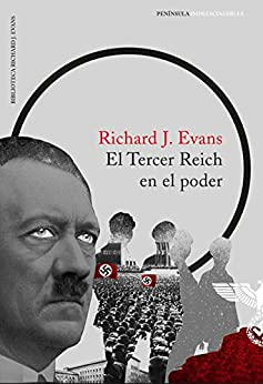 El Tercer Reich en el poder de [Richard J. Evans, Isabel Obiols Penelas]