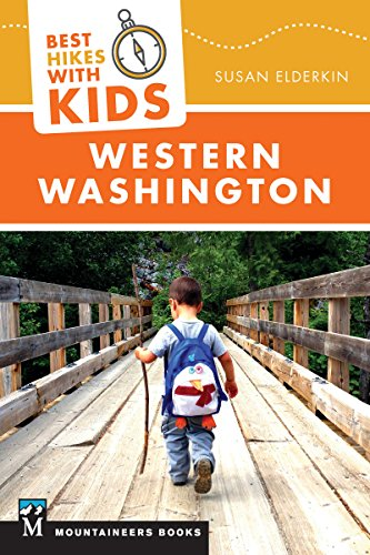 Best Hikes with Kids: Western Wa...