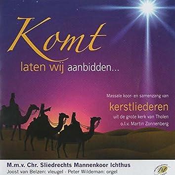 Komt Laten Wij Aanbidden (Massale Koor En Samenzang Van Kerstliederen Uit De Grote Kerk Van Tholen)