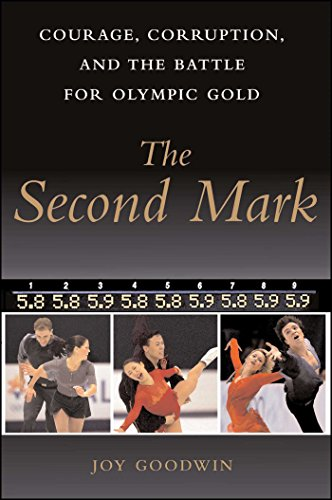The Second Mark: Courage, Corruption, and the Battle for Olympic Gold (English Edition)
