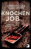 Knochenjob: Kriminalroman