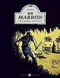 Marron (un) t01 - caf' la bou (Nout l'Histoir)