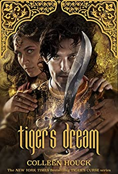 Tiger's Dream (Tiger's Curse Book 5) by [Colleen Houck]