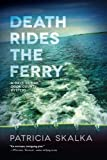 Image of Death Rides the Ferry (A Dave Cubiak Door County Mystery)