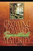 Best growing toward spiritual maturity Reviews