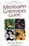 Mississippi Gardener s Guide