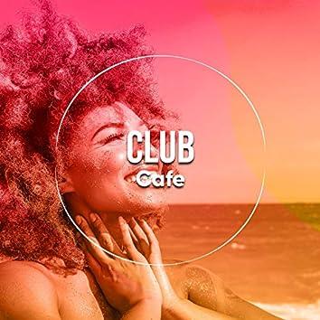 # Club Cafe