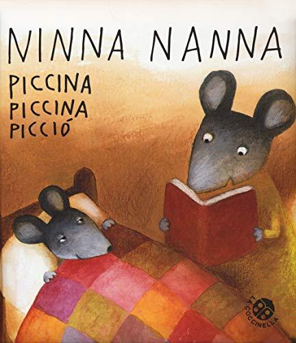 Ninnananna piccina piccina picciò. Ediz. a colori (Storie piccine picciò) (Libro de cartón)