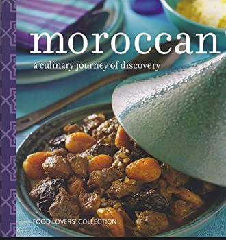 Moroccan: A Culinary Journey of Discovery (Food Lovers Collection) 1405495634 Book Cover