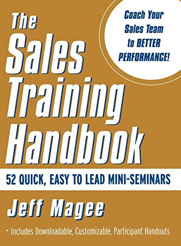 Sales Training Handbook: 52 Mini-seminars for Sales Managers and Sales Trainers