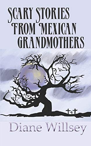 Scary Stories From Mexican Grandmothers