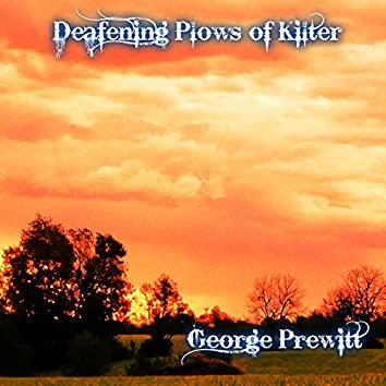 Deafening Plows of Kilter