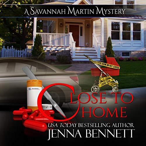 Close to Home: A Savannah Martin Mystery cover art