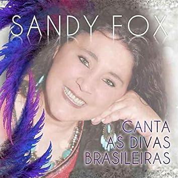 Sandy Fox Canta as Divas Brasileiras