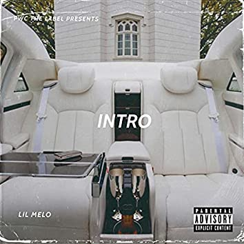 Intro (feat. lil melo)