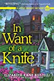 Image of In Want of a Knife: A Little Library Mystery