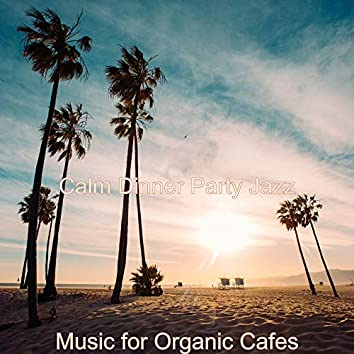 Music for Organic Cafes