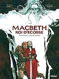 Macbeth, roi d'Écosse - Le Livre des fantômes