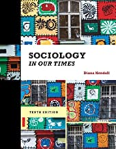 sociology in our times the essentials 10th edition