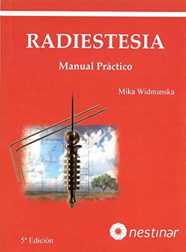 Radiestesia. Manual práctico