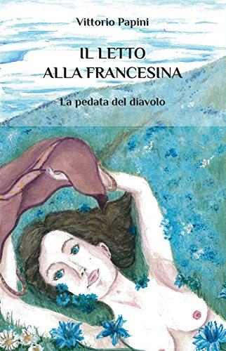 Il letto alla francesina (Italian Edition)