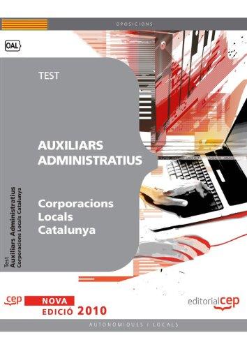 Auxiliars Administratius Corporacions Locals Catalunya. Test (Colección 395)