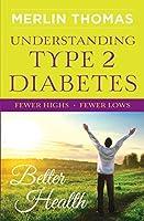 Understanding Type II Diabetes