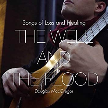 The Well and the Flood