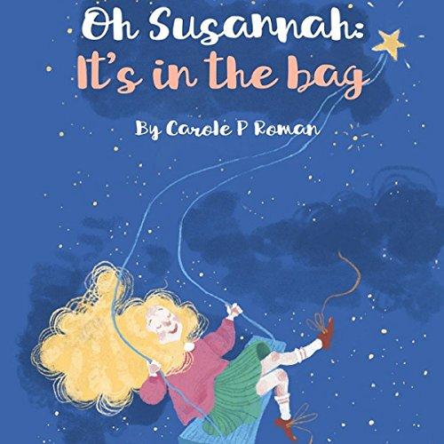 Couverture de Oh Susannah: It's in the Bag
