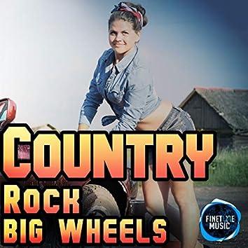 Country Rock Big Wheels