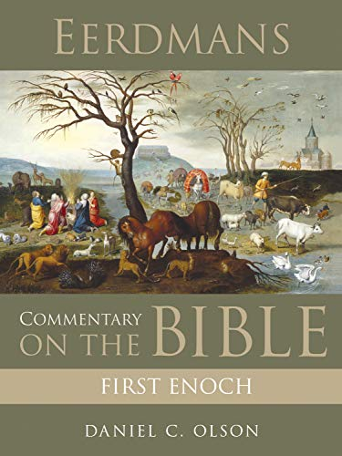 Eerdmans Commentary on the Bible: First Enoch (English Edition)