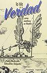 La isla de la verdad: y otras metáforas en filosofía par Varios autores