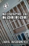 No Escaping The Horror (English Edition)