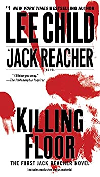 Killing Floor (Jack Reacher, Book 1) by [Lee Child]