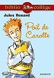 Bibliocollège - Poil de Carotte, Jules Renard - Format Kindle - 2,49 €